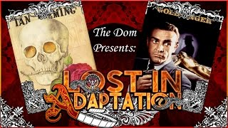 Goldfinger, Lost in Adaptation ~ The Dom