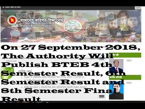 On 27 September 2018, The Authority Will Publish BTEB 4th, 6th, 8th Semester Result,