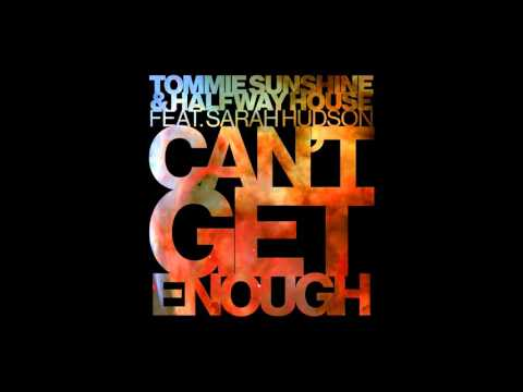 Tommie Sunshine & Halfway House - Can't Get Enough feat. Sarah Hudson (Cover Art)