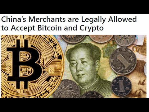 China's Merchants are Legally Allowed to Accept Bitcoin and Crypto