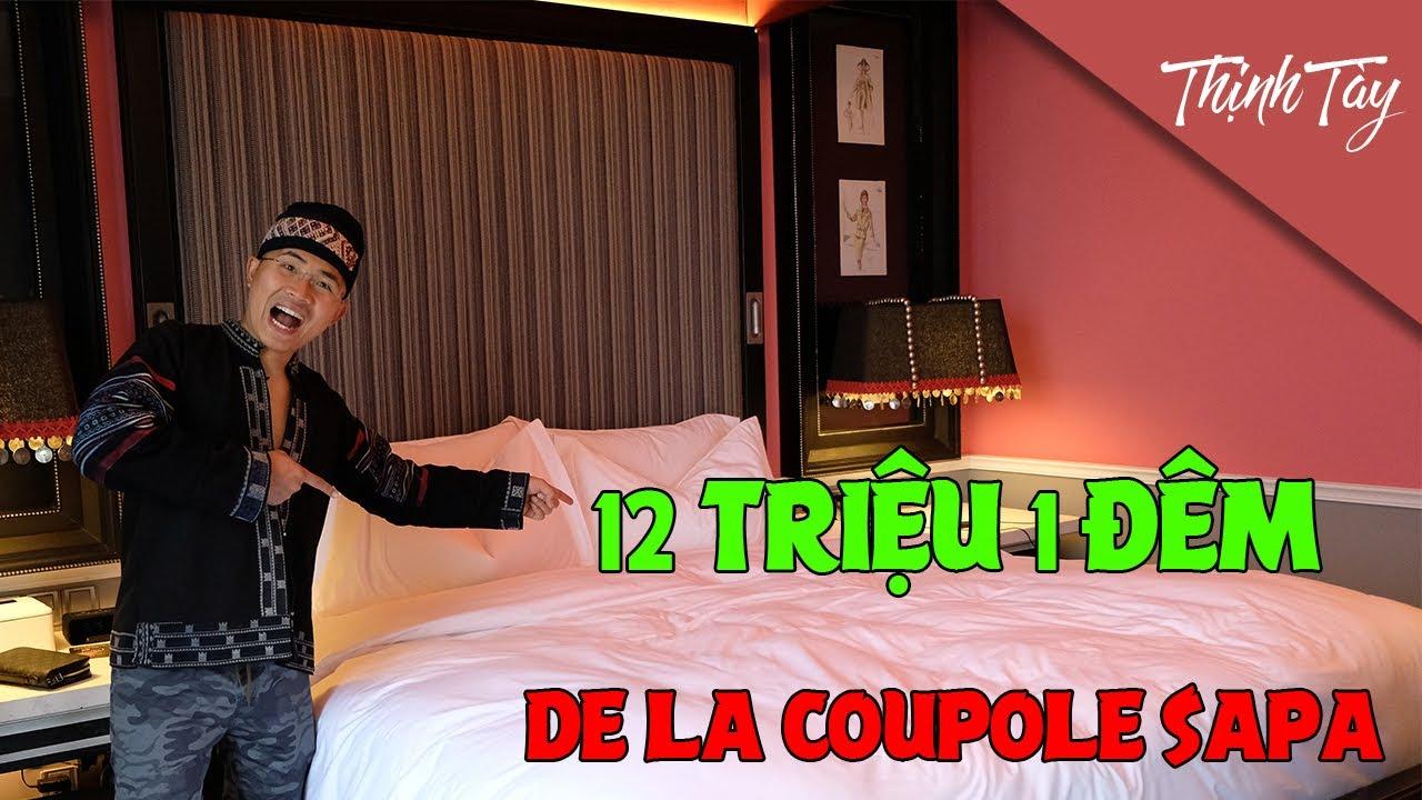 Thịnh Tày chi 12 triệu cho 1 đêm tại khách sạn De La Coupole Sapa