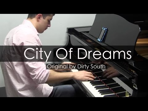 City of Dreams  Dirty South Piano   Niko the Piano Man