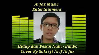 Hidup dan Pesan Nabi - Bimbo   Cover by Sakti (audio)