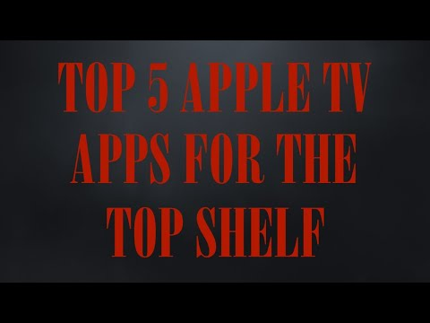 Top 5 Apple TV Apps With The Top Shelf Feature