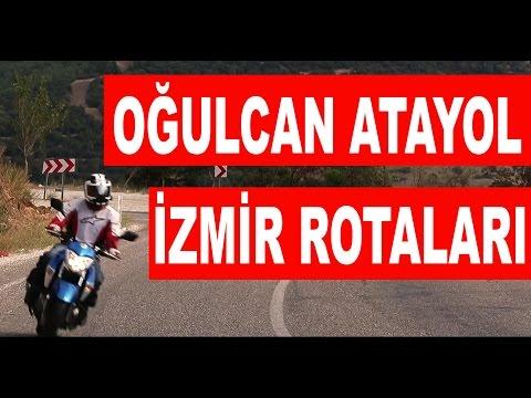Oğulcan Atayol - İzmir Rotaları (Bozdağ-Gölcük)
