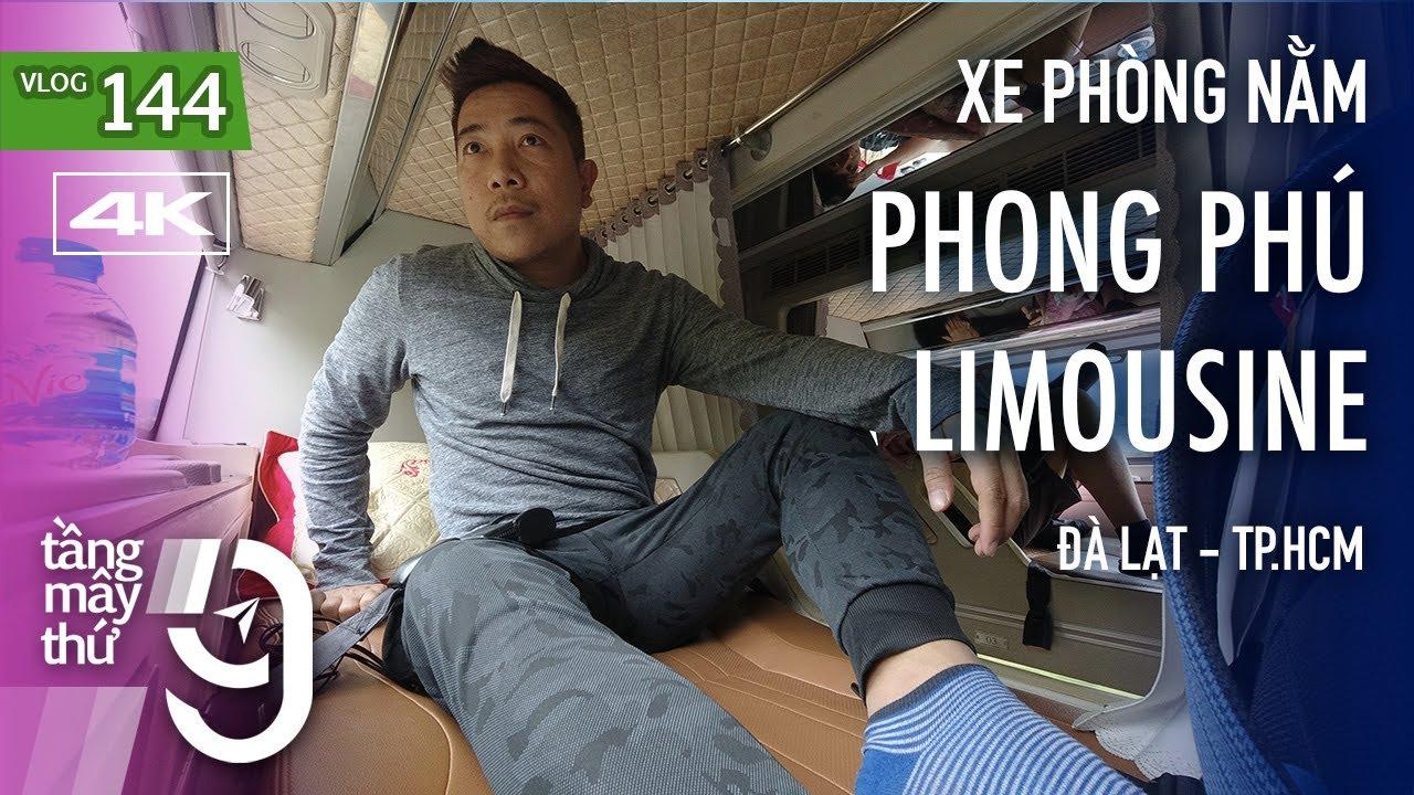 [M9] #144: Xe phòng nằm Phong Phú Limousine từ Đà Lạt đi TP.HCM   Yêu Máy Bay