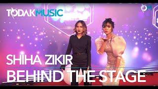 Shiha Zikir | Lazada 11.11.19  Super Show | Backstage | Todak Music