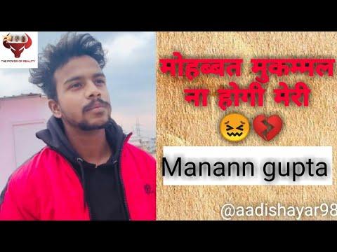 Mohhobat Mukkamal Na Hogi Meri 💔 |Manan Gupta| |Aadishayar| |Love Poetry| |live With Manan| |break|