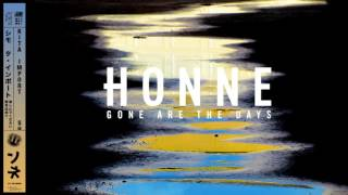 HONNE - Gone Are The Days YouTube Videos