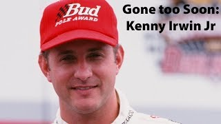Gone too Soon: Kenny Irwin Jr