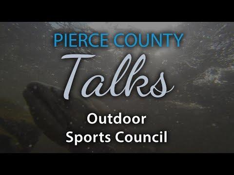 Pierce County Talks - Outdoor Sports Council, Ep 38, seg 2