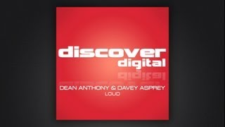Dean Anthony and Davey Asprey - LOUD (Paul Denton Remix)