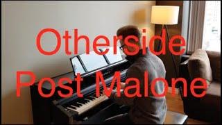 Otherside - Post Malone (Piano Cover) - Beerbongs & Bentleys