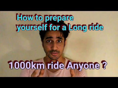 How to Prepare Yourself for a Long ride | 1000 km Ride.