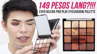 149 PESOS EYESHADOW PALETTE NA PIGMENTED?!!! EVER BILENA PRO PLAY EYESHADOW PALETTE REVIEW