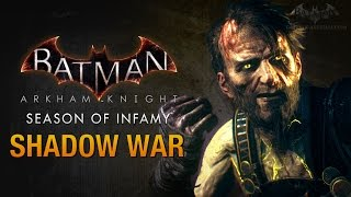 Batman: Arkham Knight - Season of Infamy: Shadow War (Ra