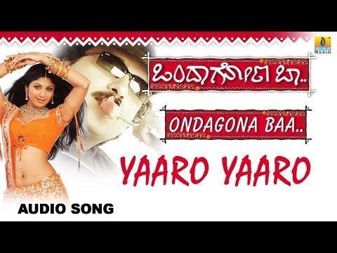 Yaaro Yaaro | Ondagona Baa Kannada Movie | Ravichandran, Shilpa Shetty