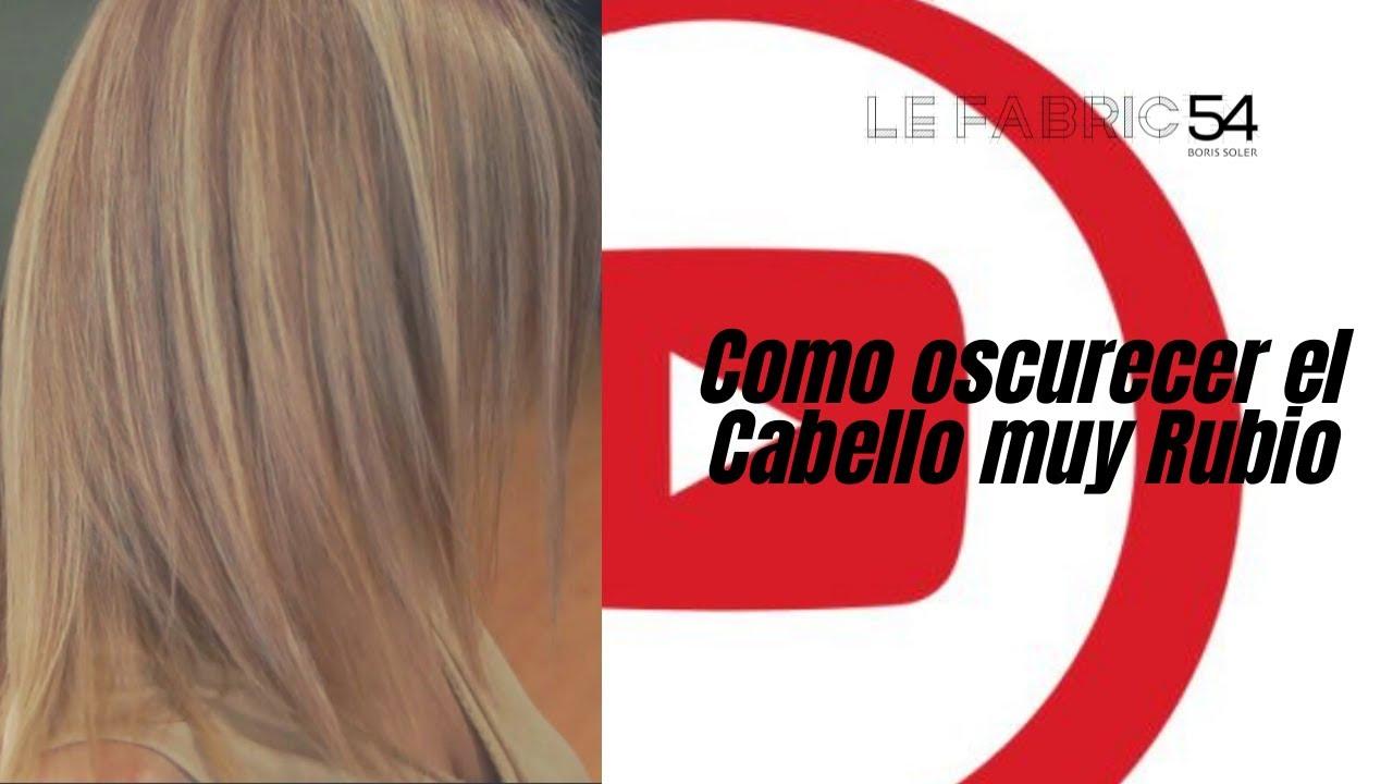 Como oscurecer el Cabello muy Rubio con unas Mechas Flamboyage , YouTube