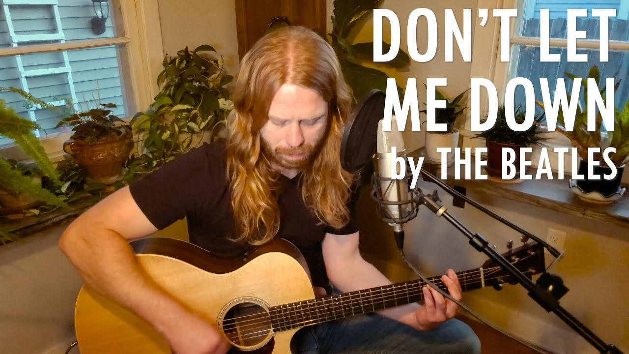 """""""Don't Let Me Down"""" by The Beatles - Adam Pearce (Acoustic Cover)"""