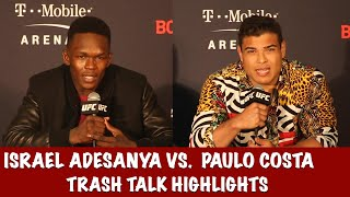 Israel Adesanya vs. Paulo Costa Trash talk compilation highlights