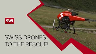 Swiss drones to the rescue!