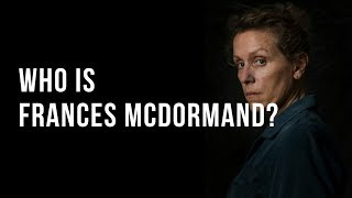 Who is Frances McDormand?
