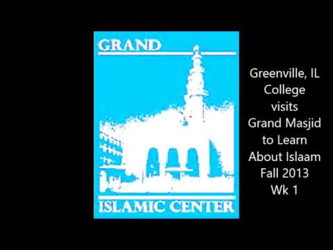 Greenville, IL College visits Grand Masjid to Learn About Islaam - Fall 2013, Wk 1