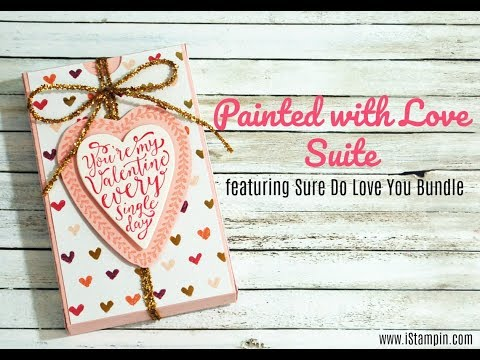 STAMPIN UP! Sure Do Love You Bundle Box