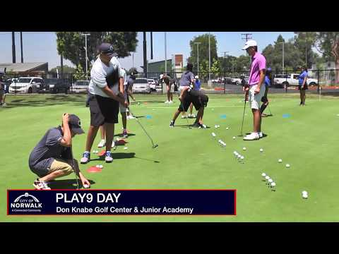 Play9 Day - Don Knabe Golf Center & Junior Academy 2017