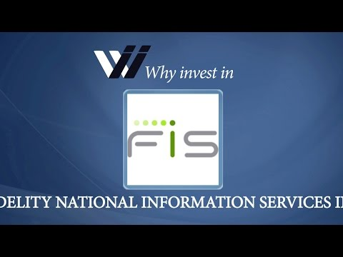 Fidelity National Information Services Inc - Why Invest in