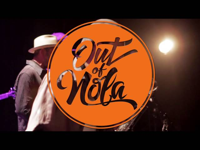 OUT OF NOLA Live