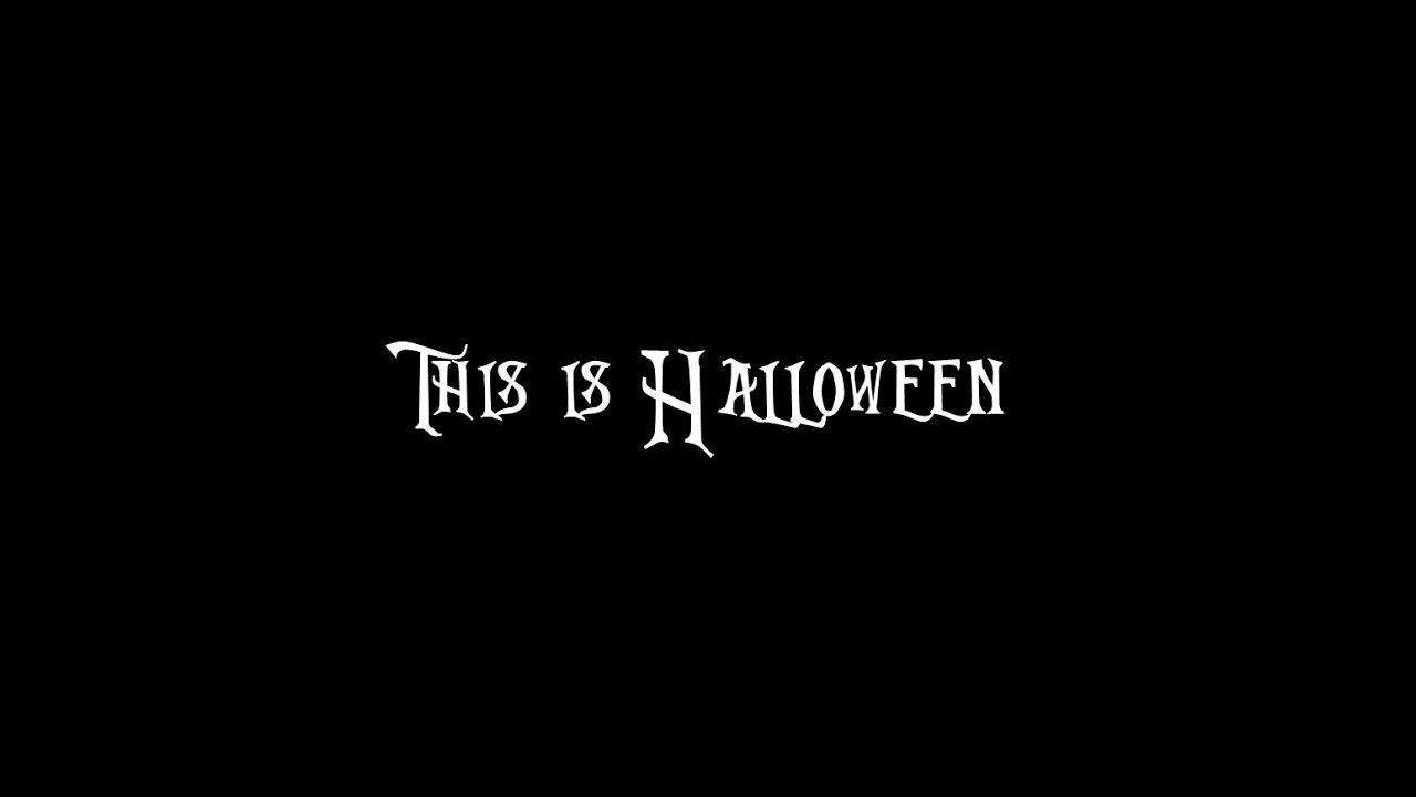 This is Halloween (lyrics) - YouTube