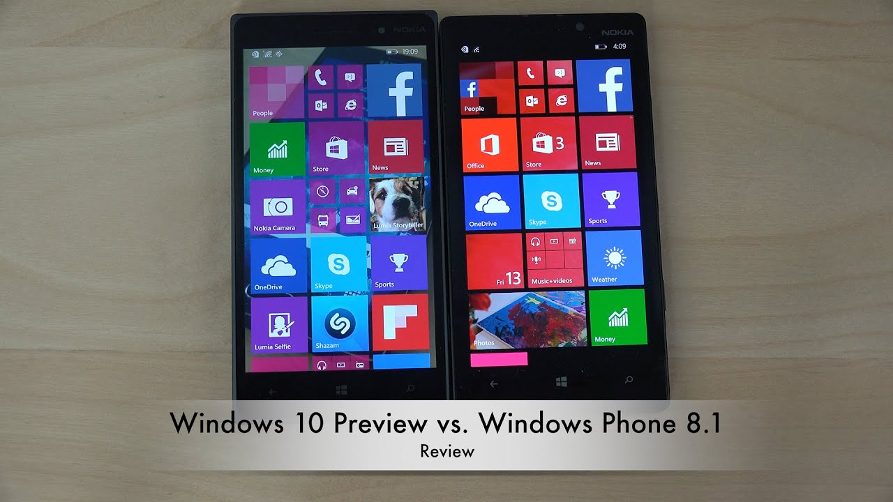 Windows 10 preview vs windows phone 8 1 review 4k for Windows phone