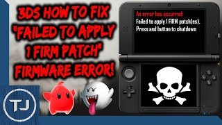 "3DS How To Fix ""Failed To Apply 1 Firm Patch"" ERROR!"