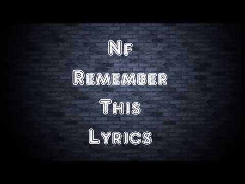 NF - Remember This (Lyrics)