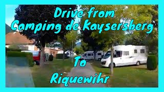 CAMPING de KAYSERSBERG to RIQUEWIHR - Holiday to ALSACE FRANCE 2019 - Part 9
