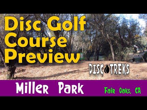 Trek IX - Miller Park, Fair Oaks, CA Disc Golf Course