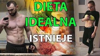 DIETA IDEALNA jednak ISTNIEJE ! (efekty gwarantowane)