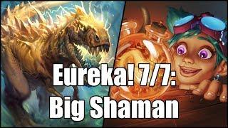 [Hearthstone] Eureka! 7/7: Big Shaman