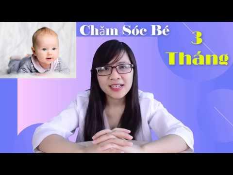 Những Lưu ý Khi Chăm Sóc Trẻ 3 Tháng Tuổi   Bác sĩ Đoàn Thị Mai