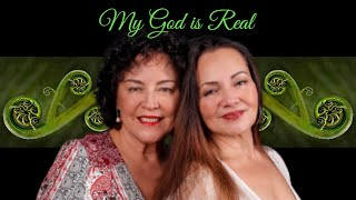 MY GOD IS REAL - Ruby & Nane Page - Sisters Gospel Music
