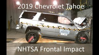 2019-2020 Chevrolet Tahoe/GMC Yukon/Cadillac Escalade NHTSA Frontal Impact