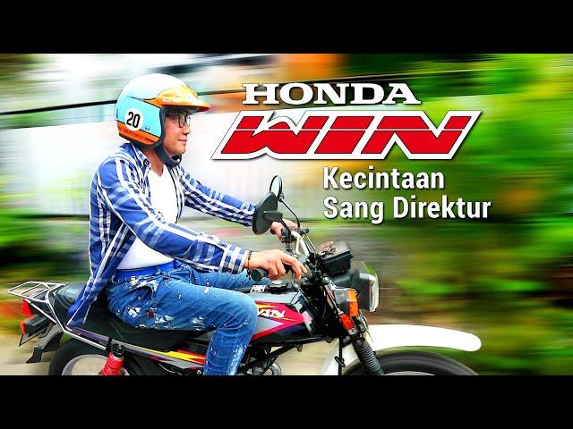 Honda Win Kecintaan Sang Direktur