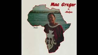 Mac Gregor : Nan Ye Likan ( Official Remastered Version)