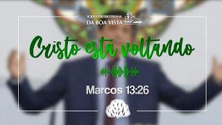 Cristo está voltando   Devocional Diário   Rev. Leonardo Falcão   IPBV