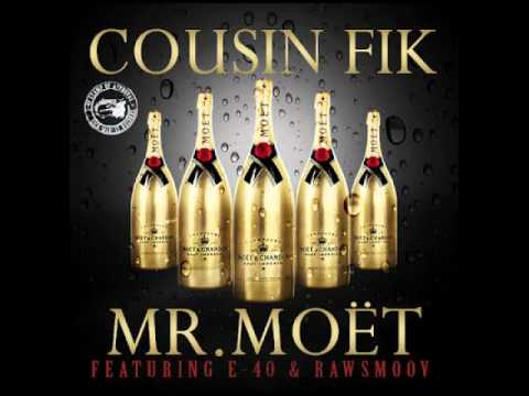 Cousin Fik ft. E-40 x Raw Smoov - Mr. Moet [Thizzler.com]