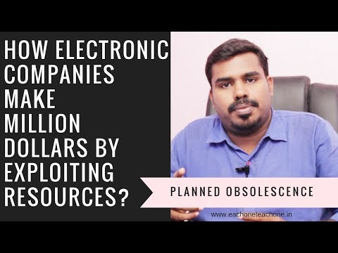How Electronic Companies make Million Dollars by exploiting resources?