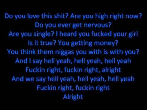 Drake ft. Lil Wayne- H.Y.F.R (Hell Yeah Fucking Right) Lyrics