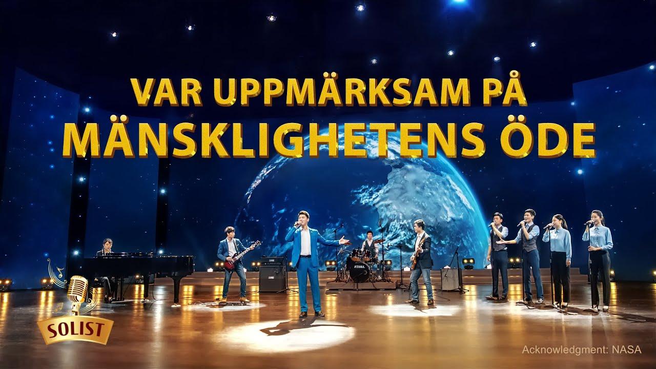 Kristen sång 2020 - Var uppmärksam på mänsklighetens öde