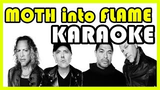Metallica Moth Into Flame Instrumental KARAOKE